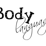 7 ways to guarantee your body language is not sending clients out your door